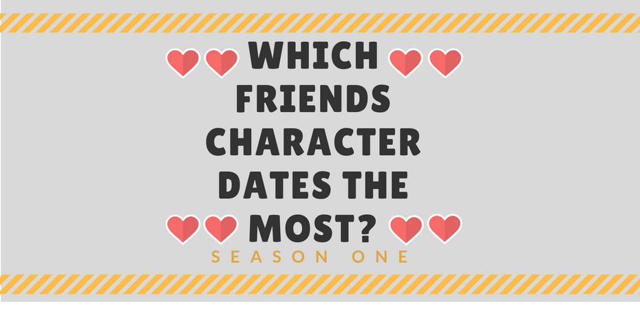 Which Friends character dates the most in season one?